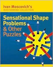 Sensational Shape Problems & Other Puzzles