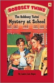 The Bobbsey Twins' Mystery at School (Bobbsey Twins Series #4)