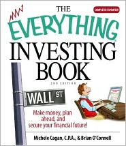 Everything Investing Book: Make Money, Plan Ahead, And Secure Your Financial Future!