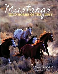 Mustangs: Wild Horses of the West