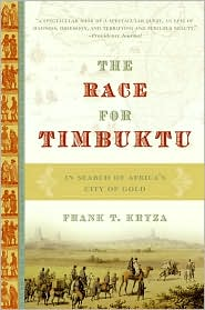 Race for Timbuktu: In Search of Africa's City of Gold
