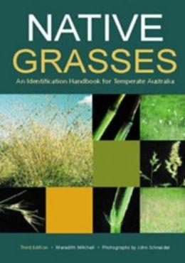 Native Grasses: Identification Handbook for Temperate Australia