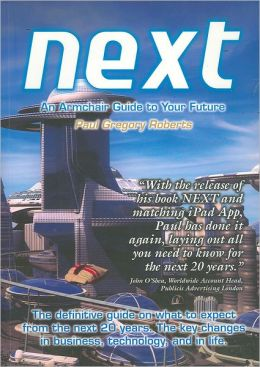 Next: An Armchair Guide to Your Future