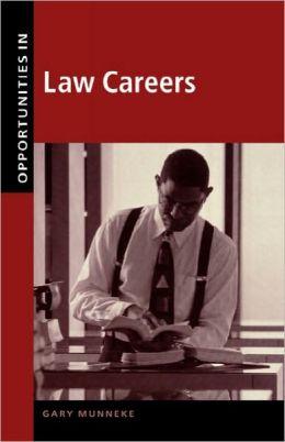 Opportunities in Law Careers