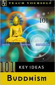 Teach Yourself 101 Key Ideas: Buddhism