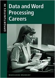 Opportunities in Data and Word Processing Careers