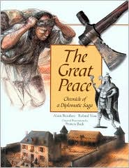 The Great Peace: Chronicle of a Diplomatic Saga