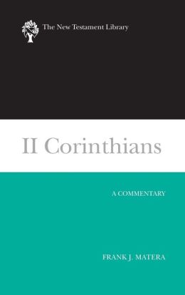 II Corinthians: A Commentary