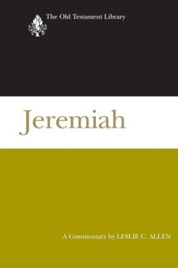Jeremiah: A Commentary