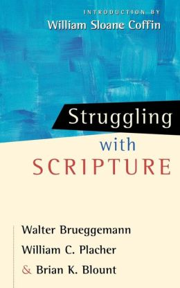 Struggling With Scripture