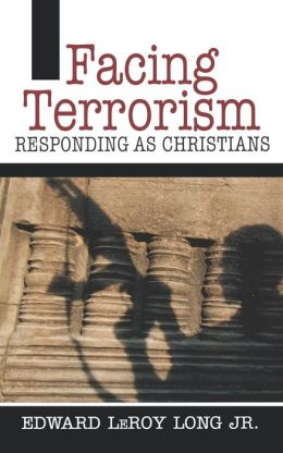 Facing Terrorism: Responding as Christians