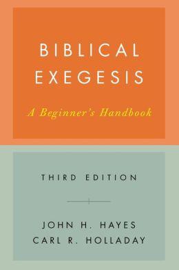 Biblical Exegesis: A Beginner's Handbook