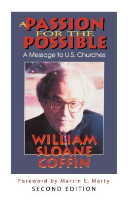 A Passion for the Possible: A Message to U. S. Churches