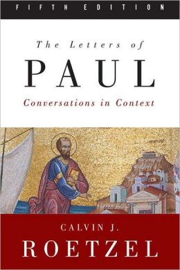 Letters of Paul, Fifth Edition: Conversations in Context