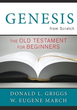 Genesis from Scratch: The Old Testament for Beginners
