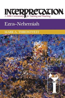 Ezra-Nehemiah: Interpretation: A Bible Commentary for Teaching and Preaching