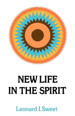 New Life In The Spirit