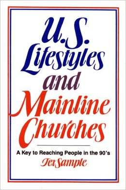 U. S. Lifestyles and Mainline Churches: A Key to Researching People in the 90's