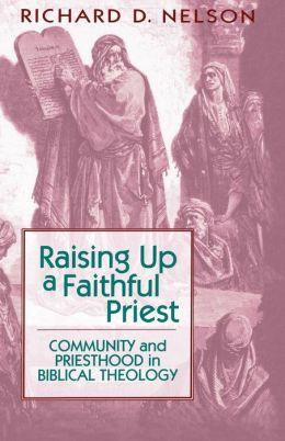 Raising Up A Faithful Priest