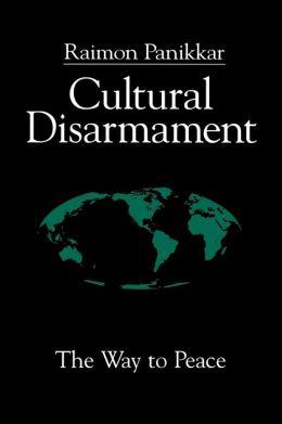 Cultural Disarmament