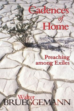 Cadences of Home: Preaching among Exiles