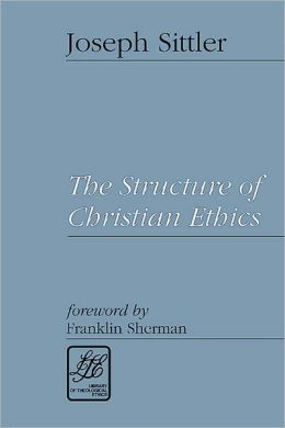 Structure of Christian Ethics