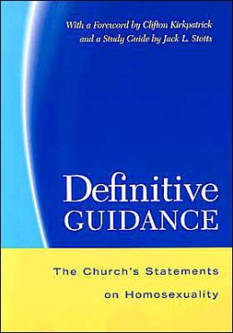 Definitive Guidance: The Church's Statements on Homosexuality