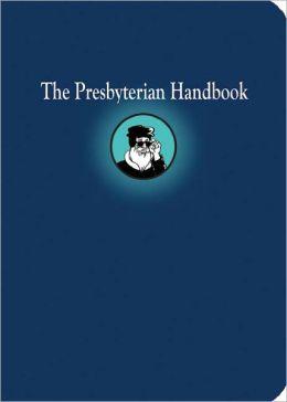 The Presbyterian Handbook