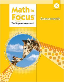 Math in Focus Kindergarten Assessments