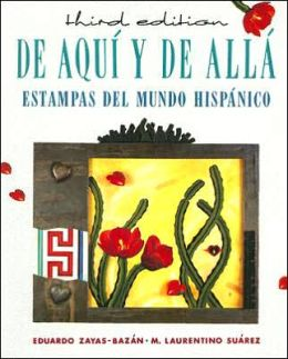 De Aqui y de Alla: Estampas Del Mundo Hispanico