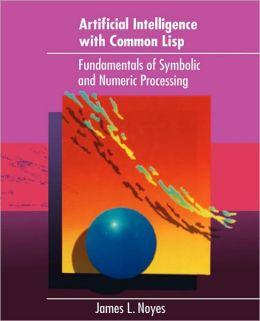 Artificial Intelligence Common LISP