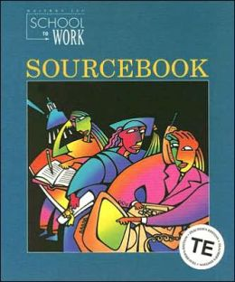 Great Source School to Work: Sourcebook Teacher's Edition Grade 12