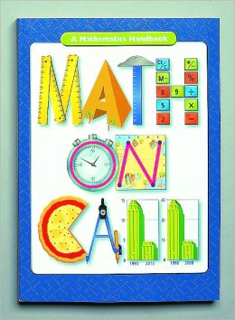 Great Source Math on Call: Handbook Hardcover Grades 6-8
