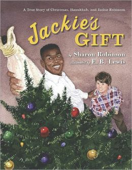 Jackie's Gift: A True Story of Christmas, Hanukkah, and Jackie Robinson