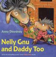 Book Cover Image. Title: Nelly Gnu and Daddy Too, Author: Anna Dewdney