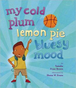 My Cold Plum Lemon Pie Bluesy Mood