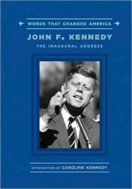 John F. Kennedy: The Inaugural Address