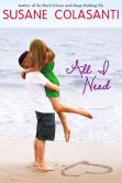 Book Cover Image. Title: All I Need, Author: Susane Colasanti