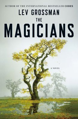 The Magicians (Magicians Series #1)