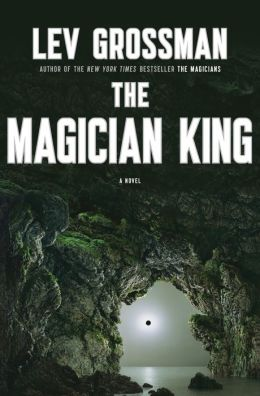 The Magician King (Magicians Series #2)
