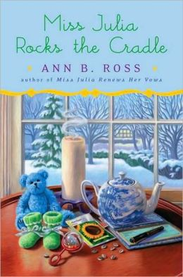 Miss Julia Rocks the Cradle (Miss Julia Series #12)