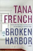 Book Cover Image. Title: Broken Harbor (Dublin Murder Squad Series #4), Author: Tana French