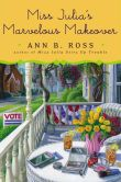 Miss Julia's Marvelous Makeover by Ann B. Ross