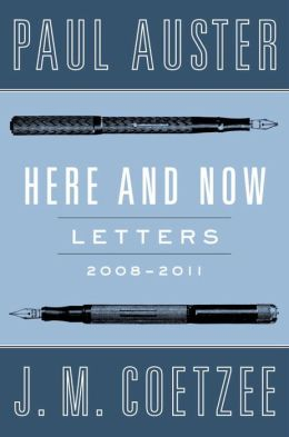Here and Now: Letters (2008-2011)