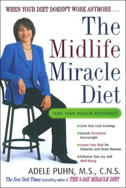 The Miracle Midlife Diet: When Your Diet Doesn't Work Anymore...