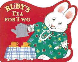 Ruby's Tea For Two: A Shaped Board Book