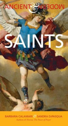 Saints: Ancient and Modern