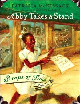 Abby Takes a Stand (Scraps of Time Series #1)