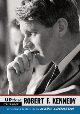 Robert F. Kennedy (Up Close Series)