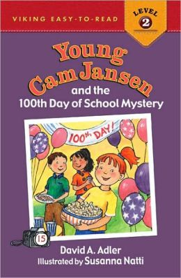 Young Cam Jansen and the 100th Day of School Mystery (Young Cam Jansen Series #15)